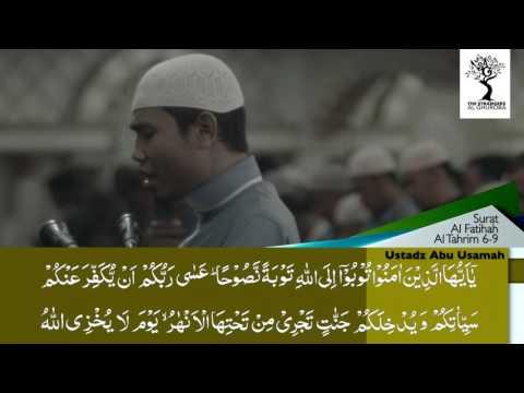 The Strangers - Tilawah Ustadz Abu Usamah Lc - Surat At Tahrim 6-9