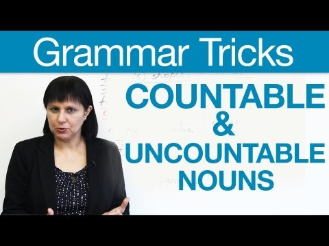 English Grammar Tricks - Countable &amp; Uncountable Nouns