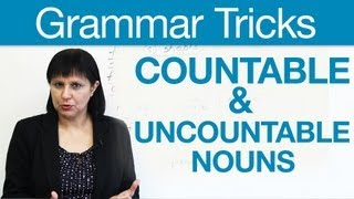 English Grammar Tricks - Countable & Uncountable Nouns