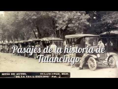 Pasajes de la historia de Tulancingo 1