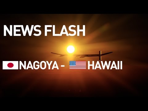 LIVE Solar Impulse Airplane - News Flash - Takeoff for Hawaii
