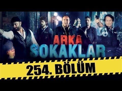 ARKA SOKAKLAR 254. BÖLÜM | FULL HD