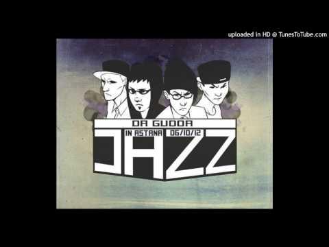 Da Gudda Jazz - Проснемся