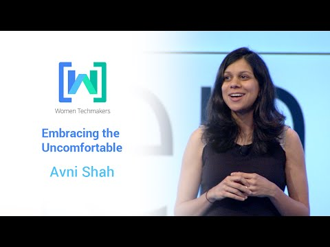 Women Techmakers Summit 2015: Embracing the Uncomfortable featuring Avni Shah