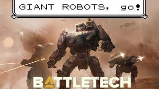 "BattleTech // ""I call the big one Stompy"""