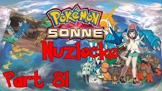 GIN FIZZ GEGEN HERRSCHER GRANDIRAS #81 Pokémon Sonne [Nuzlocke] [German] Let's Play