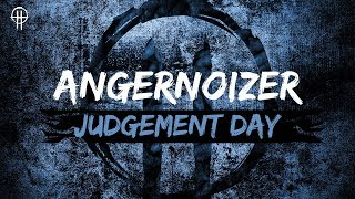 Angernoizer - Judgement Day