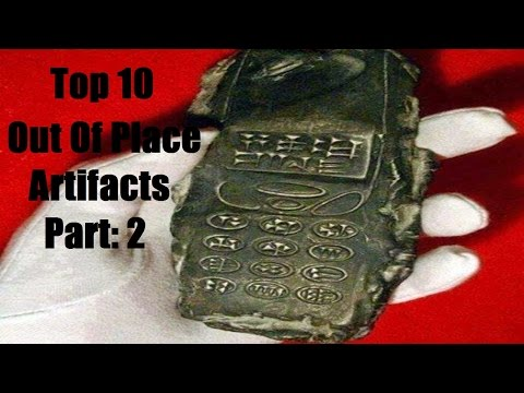 Top 10 Out of Place Artifacts Part: 2