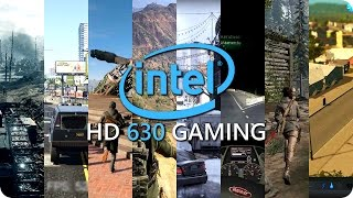Intel HD 630 Gaming  - Benchmarks and Frame Rate - Part 1