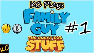 KC Plays! - Family Guy: The Quest for Stuff - Part #1