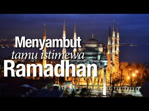 Ceramah Agama Islam: Menyambut Tamu Istimewa Ramadhan - Ustadz Abdullah Taslim, MA.