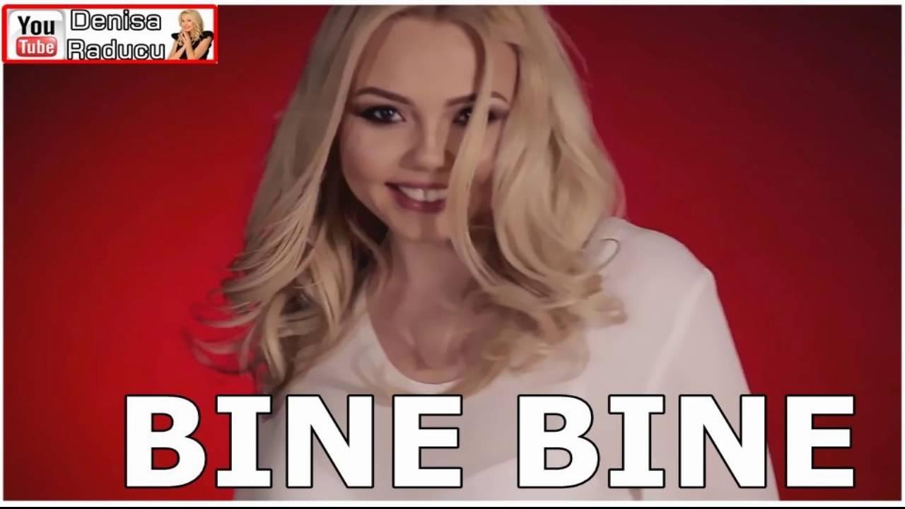 DENISA - BINE BINE (melodie originala) hit 2016 manele Iunie
