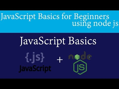 Node js Tutorial #4 JavaScript Basics for Beginners using Node js