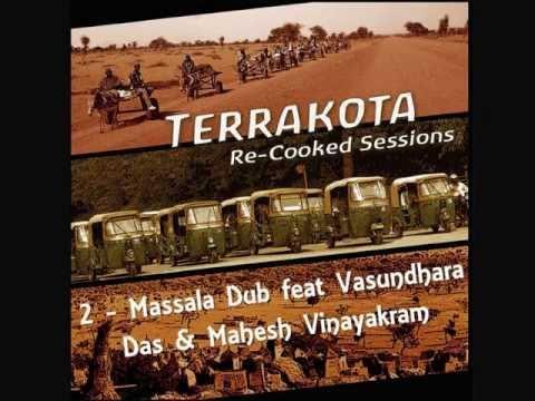 Terrakota - 2. Massala Dub feat Vasundhara Das & Mahesh Vinayakra