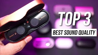 Top 3 Best Sound Quality Wireless Earbuds 2019