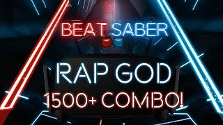 Rap God Remastered! (1500+ combo, expert+) - Beat Saber