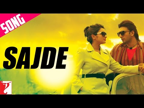 Sajde - Song | Kill Dil | Ranveer Singh | Parineeti Chopra