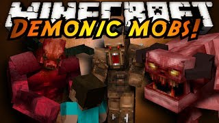 Minecraft Mod Showcase : DEMONIC MOBS!