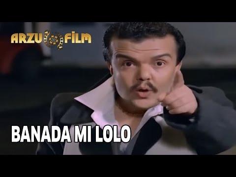 Eski Filmler - Ali Sakın Arkana Bakma - Bana da Mı Lolo