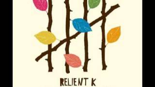 Watch Relient K I