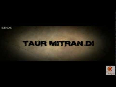 TAUR Mitran DI ft Amrinder Gill Rannvijay Official Theatrical...