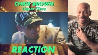 Chris Brown - Liquor/Zero Video Reaction