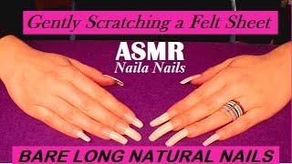 ASMR - Gently scratching a felt sheet + NATURAL LONG NAILS