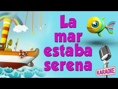 KARAOKE La Mar Estaba Serena, con letra