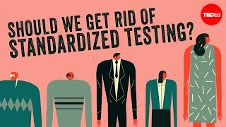 Should we get rid of standardized testing? - Arlo Kempf