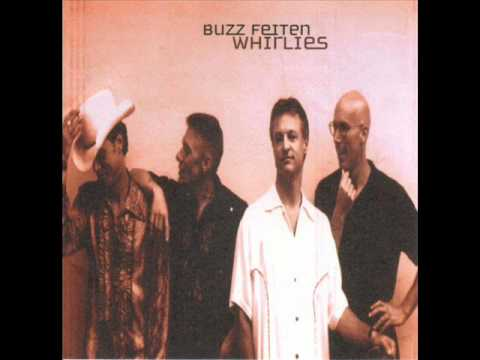 Buzz Feiten&The Whirlies