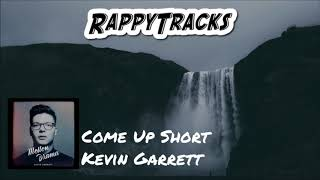 Kevin Garrett Come Up Short