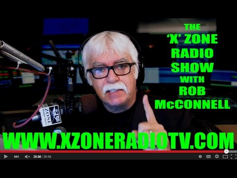 The 'X' Zone Radio Show with Rob McConnell - Guest: GRANT CAMERON