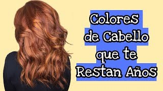 Colores de cabello que te restan años