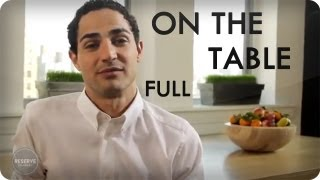Zac Posen and Eric Ripert Food and Fashion | On The Table™ Ep. 11 Full | Reserve Channel