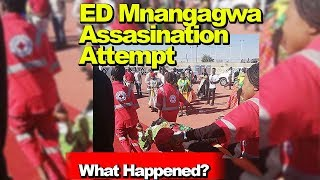 Breaking News, Zim President ED Mnangagwa Assasination Attempt in Bulawayo 23/06/2018,What Happened