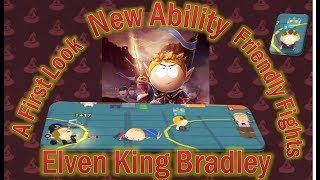First Look Gameplay, Elven King Bradley in Friendly Fights  | South Park Phone Destroyer
