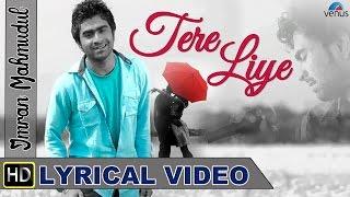 Tere Liye Full Song With Lyrics | Singer - Imran Mahmudul |