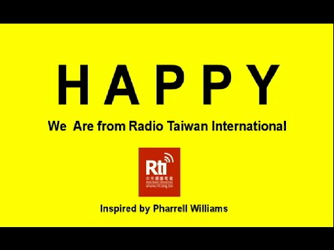 【RTI】 HAPPY – We Are from Radio Taiwan International