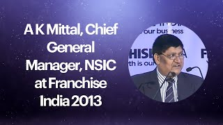 A K Mittal  Chief General Manager  NSIC
