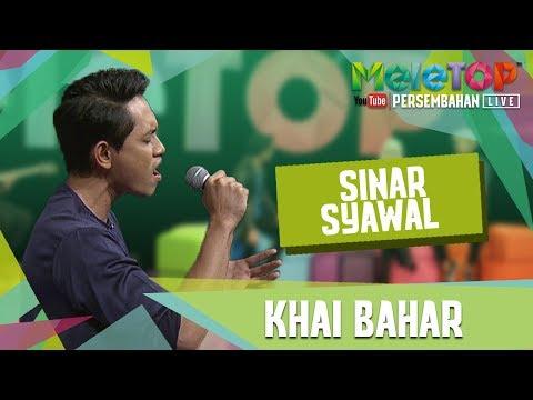 download lagu Sinar Syawal - Khai Bahar - Persembahan gratis