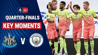 Newcastle United vs Manchester City | Key Moments | Quarter-Finals | Emirates FA Cup 19/20
