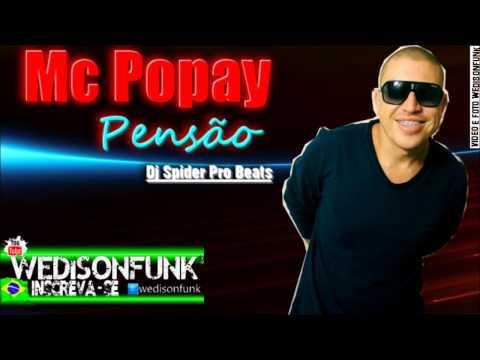 Mc Popay - Pensão ( Dj Spider Pro Beats) Lançamento 2014 Oficial...