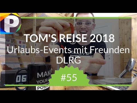 Tomtastische REISE 2018, Technik Hack, DLRG - Positivstarter Morgenroutine #55
