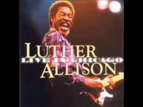 Luther Allison - The Thrill Is Gone