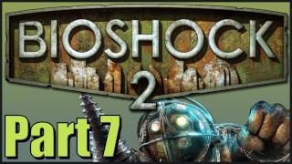 Let's Play BioShock 2 with Nalif - Part 7 - Drill: Not so bad