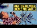Here S How To Make Vocal Drones And Vocal Swells QUICK TIP Simple EDM Tutorial mp3