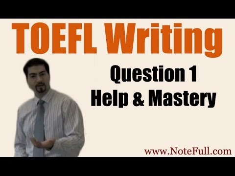 TOEFL Writing Question 1 Help