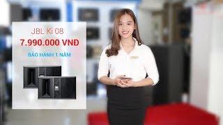 Loa karaoke JBL Ki 08 - CHẤT - NHƯNG KHÔNG CHÁT