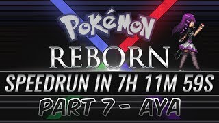 Pokemon Reborn E18 Speedrun in 7 hours, 11 minutes and 59 seconds [Part 7]