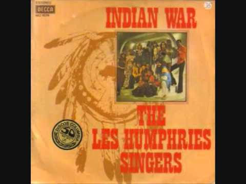 Les Humphries Singers - Indian War